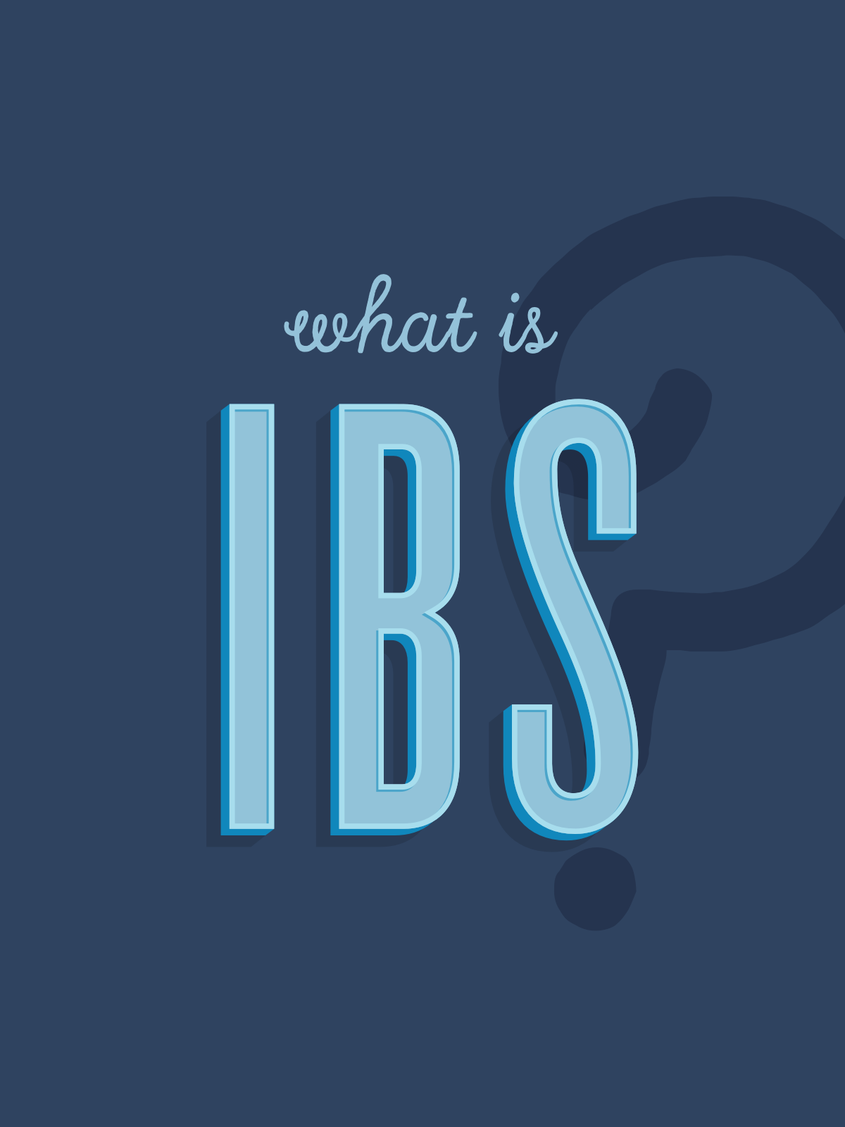 What is IBS? | Go Messy or Go Hungry