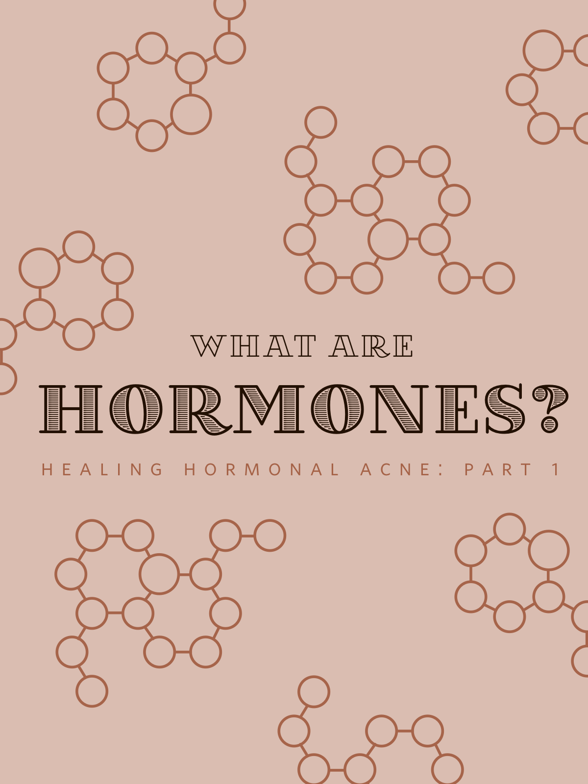 Healing hormonal acne part 1: What are Hormones? | Go Messy or Go Hungry
