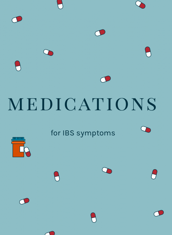 Medications for IBS Symptoms | Go Messy or Go Hungry