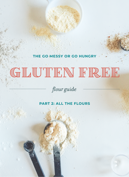 Gluten Free Flour Guide Part 2: All the Flours
