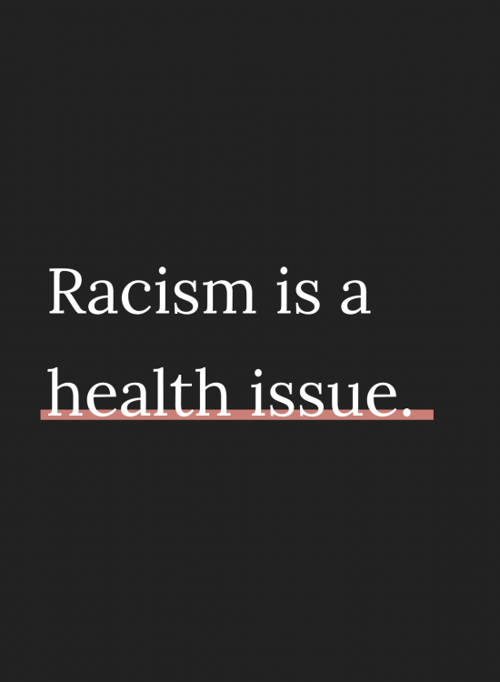 Racism is a Health Issue