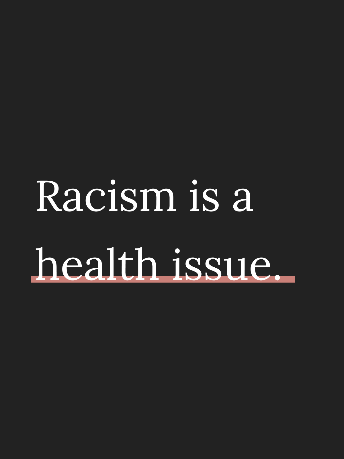 Racism is a Health Issue | Go Messy or Go Hungry